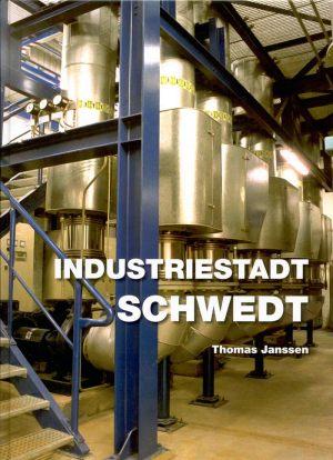 """Buch """"Industriestadt Schwedt"""""""