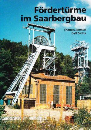 Fördertürme im Saarbergbau